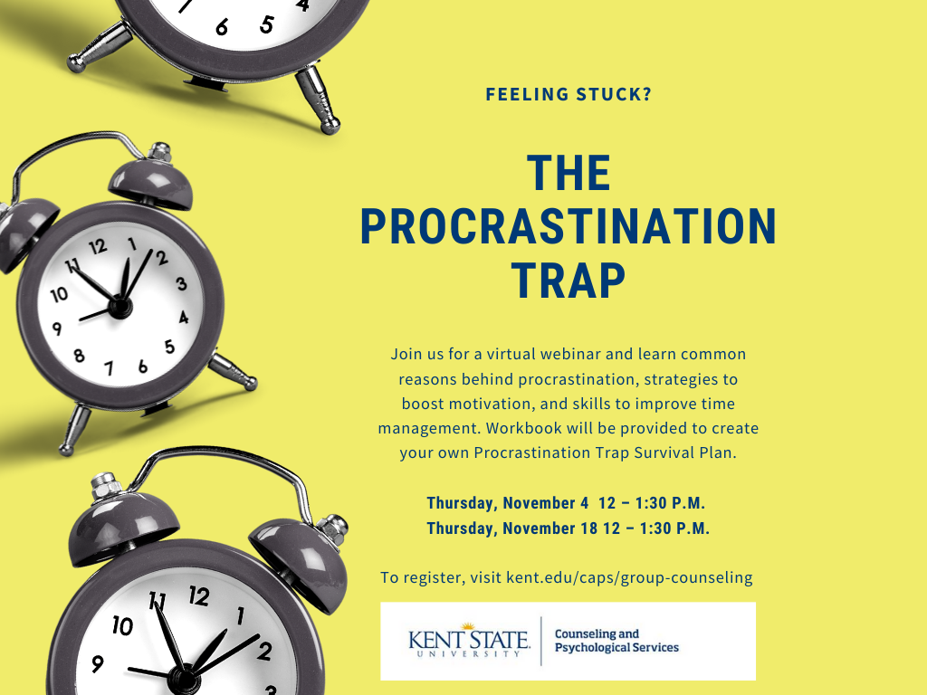 Procrastination trap virtual webinar - learn strategies to boost motivation and skills to improve time management. Nov 4 and 18 12-1:30pm