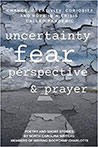Change, Creativity, Curiosity and Hope in a Crisis Called Pandemic: Uncertainty, Fear, Perspective and Prayer by Trish Stubauer, '91