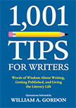 1,001 TIPS FOR WRITERS BY WILLIAM GORDON
