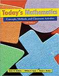TODAY'S MATHEMATICS: CONCEPTS, METHODS AND CLASSROOM ACTIVITIES BY WILLIAM SPEER