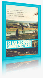 River of Enterprise: The Commercial Origins of Regional Identity in the Ohio Valley, 1790-1850