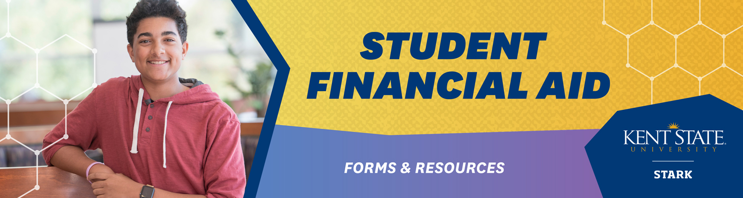 Financial aid forms and resources at Kent State Stark