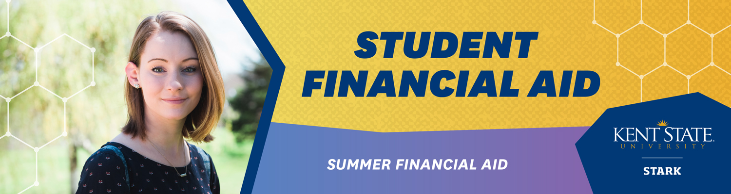 Summer financial aid at Kent State Stark
