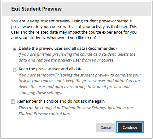 Exit Student Preview Options