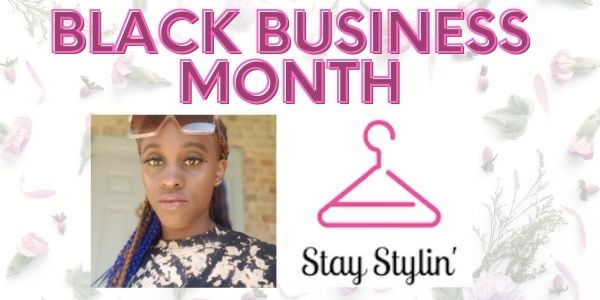 black business month profile - Angelique Wong and Stay Stylin