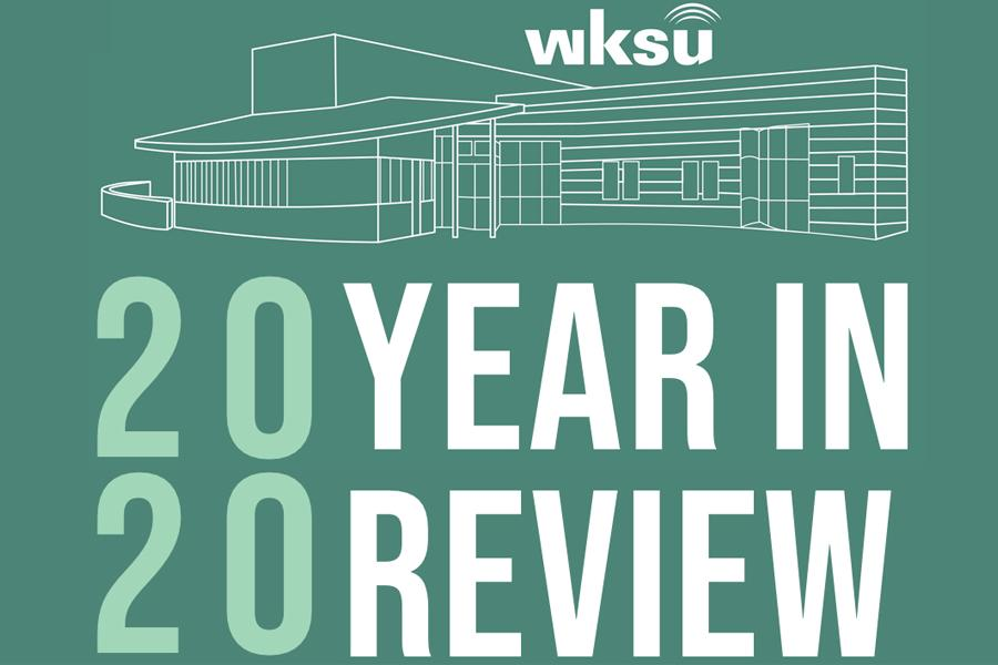 WKSU 2020 Year In Review