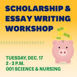 Scholarship & Essay Writing Workshop