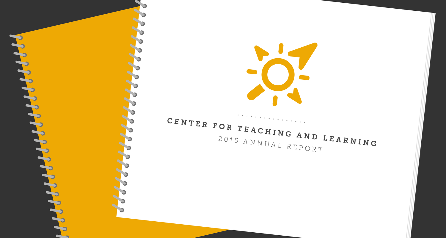 Center for Teaching and Learning Annual Report