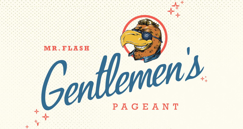 Mr. Flash Gentlemans Pageant