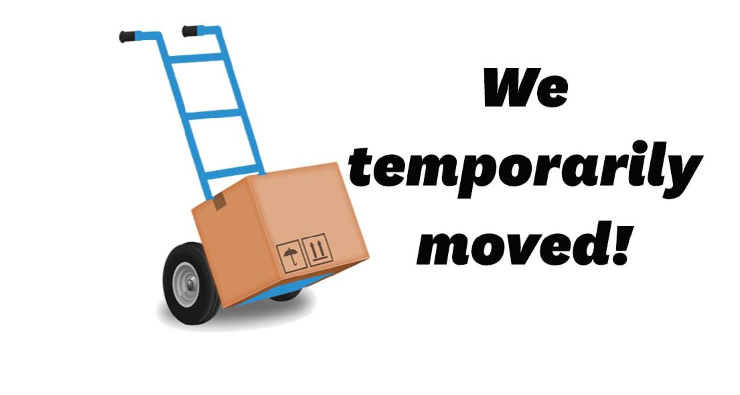 graphics that says we temporarily moved