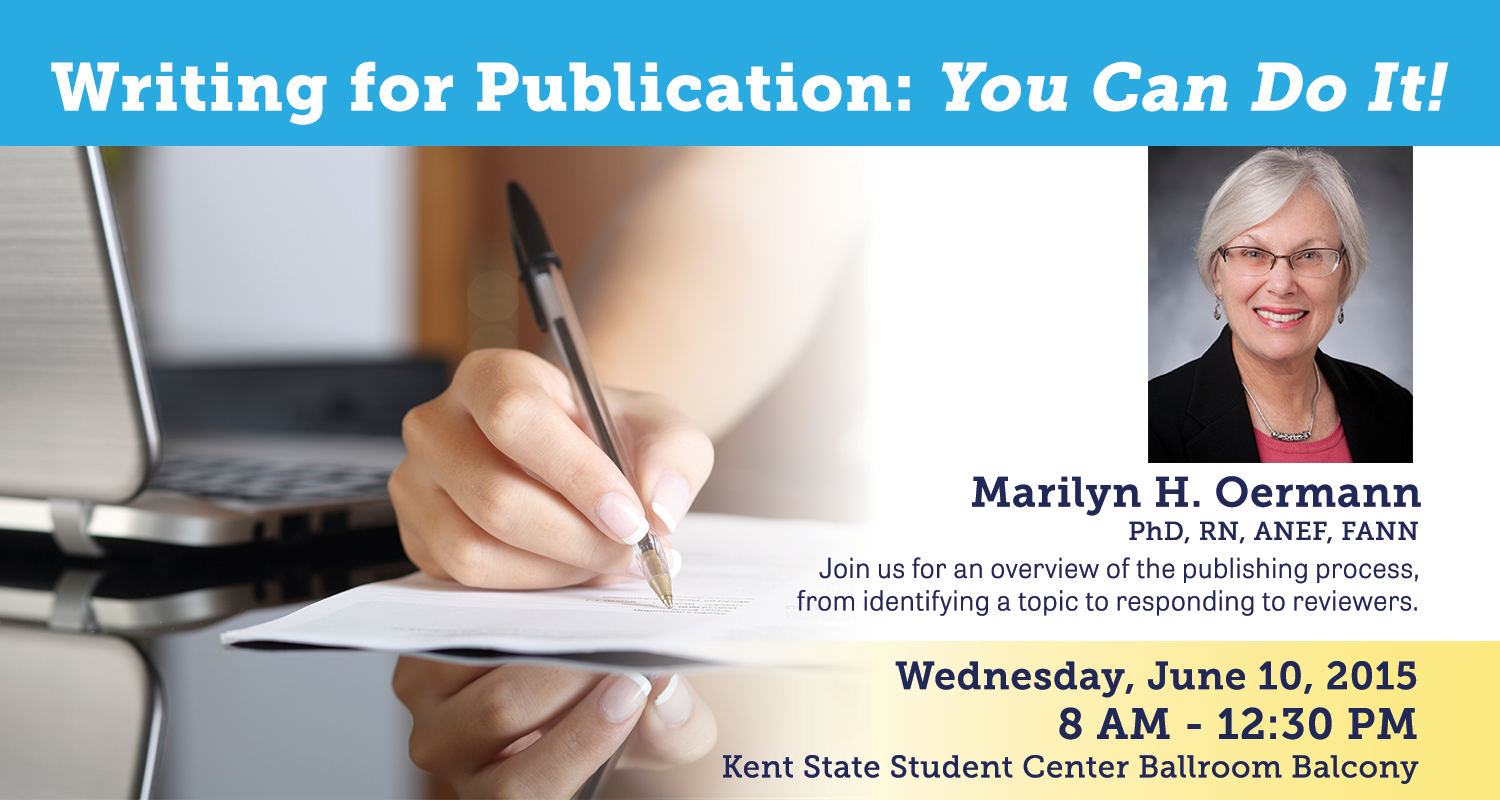 Writing for Publication: You Can Do It! Workshop featuring Dr. Marilyn H. Oermann