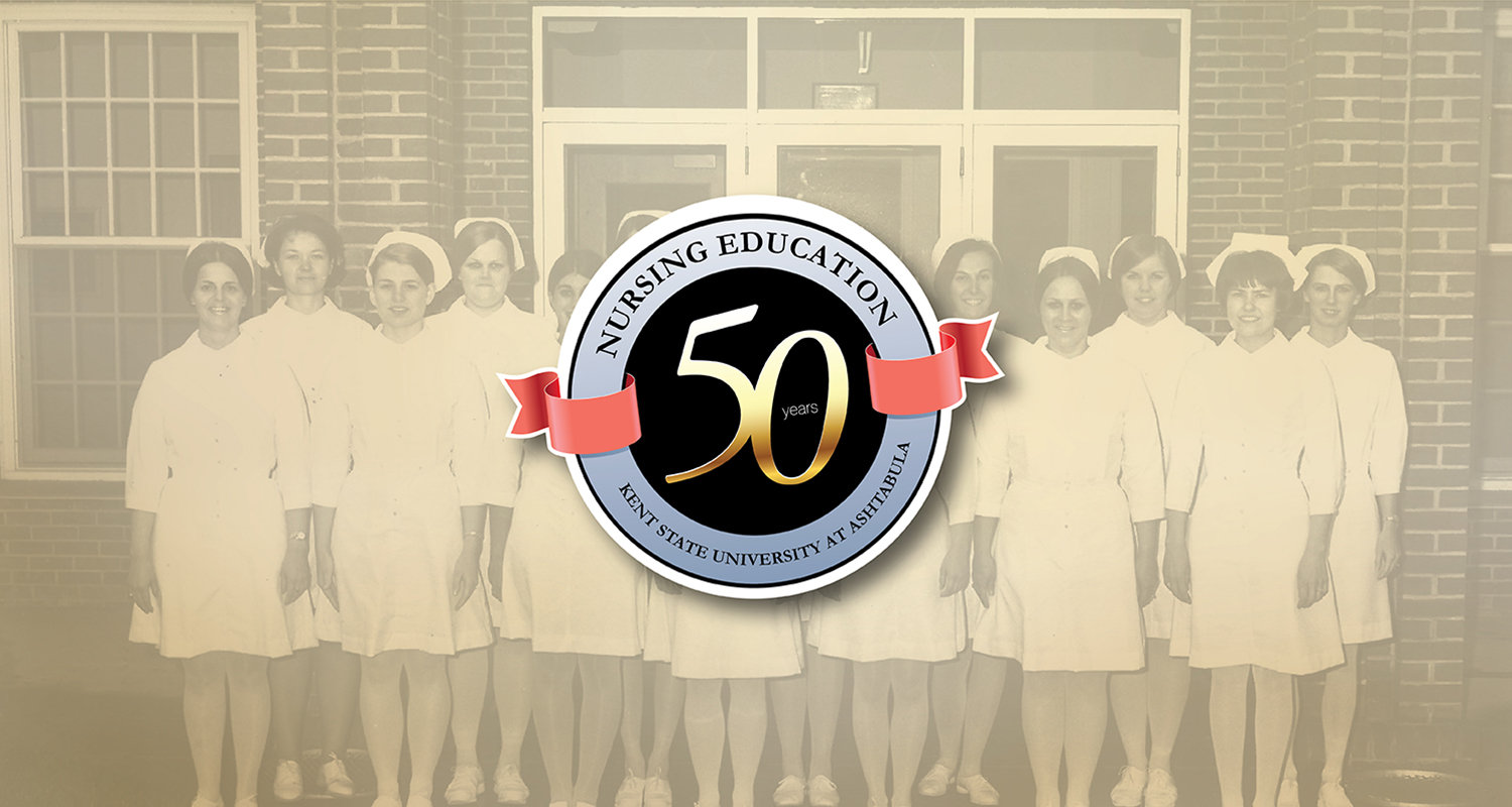 Nursing Education 50 Years, Kent State University at Ashtabula