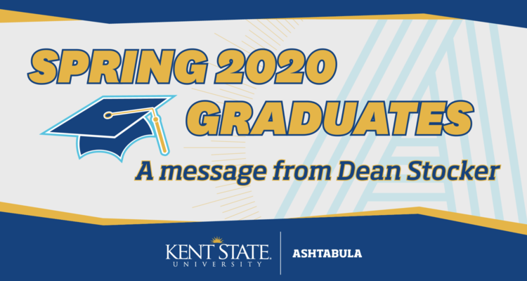 Ashtabula Graduates Dean Message for Spring 2020