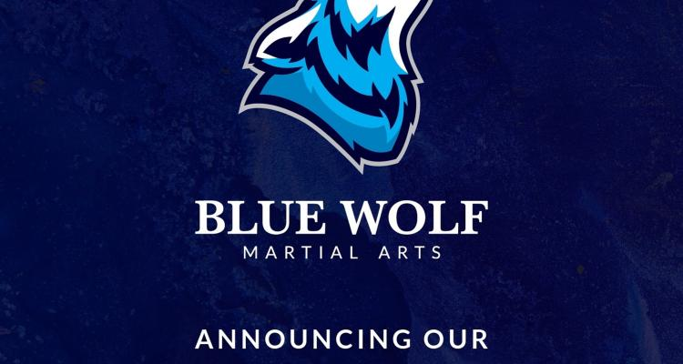 Graphic of a blue wolf announcing the grand opening of Blue Wolf Martial Arts LLC