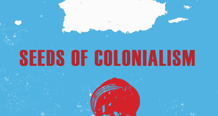 Darice Polo, Seeds of Colonialism poster
