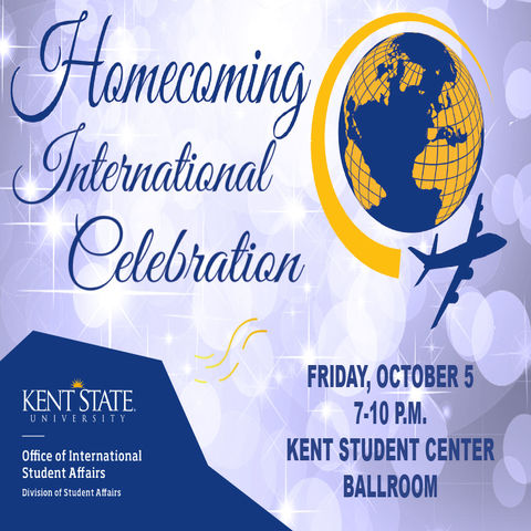 Homecoming International Celebration, Friday, Oct. 5, 7-10 p.m. Kent Student Center Ballroom