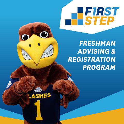 First Step: Freshman Advising & Registration Program