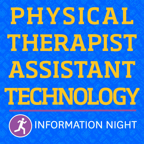 Physical Therapist Assistant Technology Information Night