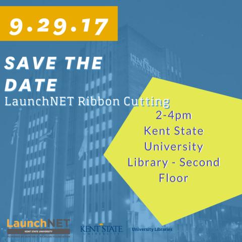 LaunchNET Kent State Ribbon Cutting September 29, 2017