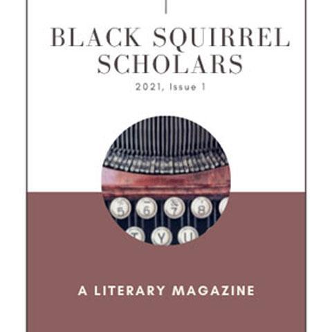 Black Squirrel Scholars - A Literary Magazine