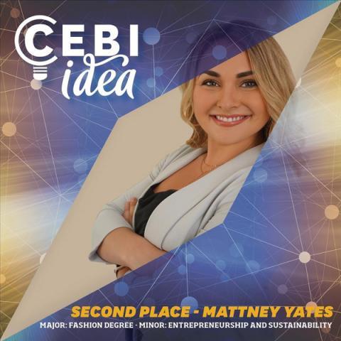 Second Place - Mattney Yates (Major: Fashion Minor: Entrepreneurship)
