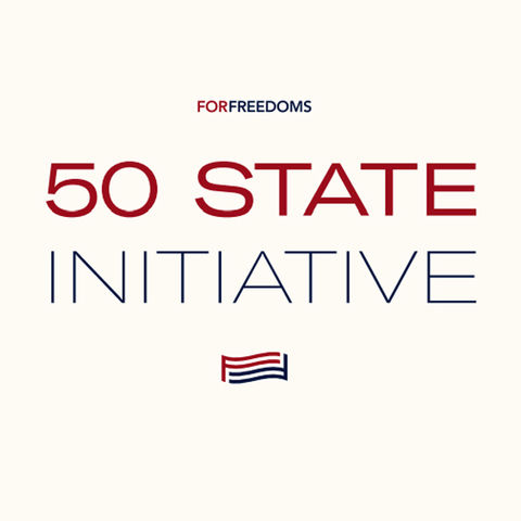 For Freedoms 50 State Initiative