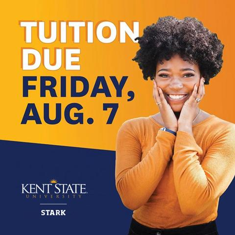 Fall semester tuition is due on Friday, Aug. 7.