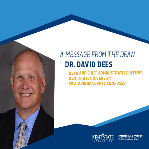 A message from Dr. David Dees, Dean of Columbiana County Campuses
