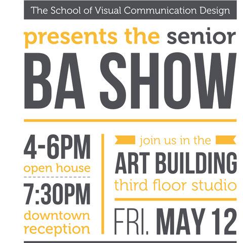 Senior BA Show, May 12, 2017, 4-6 p.m.