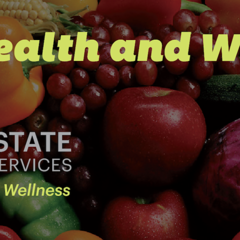 Fresh fruits and vegetables with the words Health and Wellness, Kent State University Dining Services, A Taste for Wellness overlaid