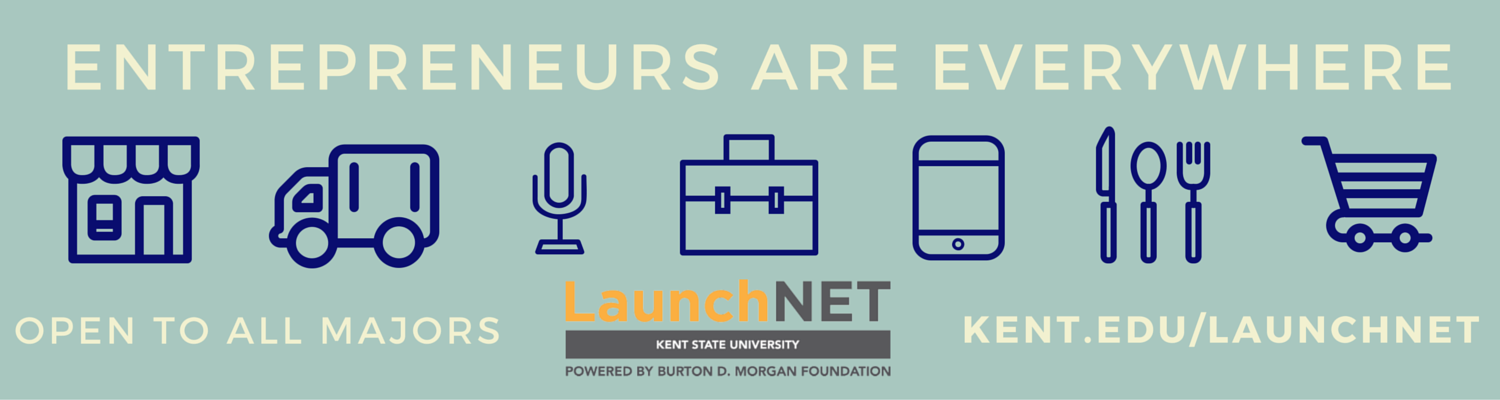 LaunchNET is open to all majors! Entrepreneurs are everywhere.