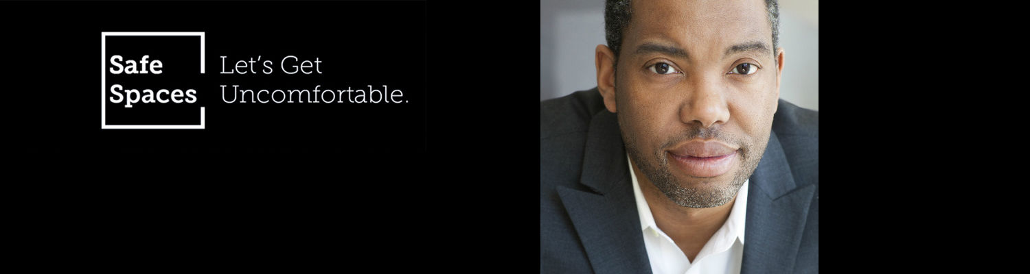 Image of Ta-Nehisi Coates on black background with Safe Spaces Logo