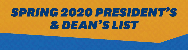 Spring 2020 President's & Dean's List Announcement text
