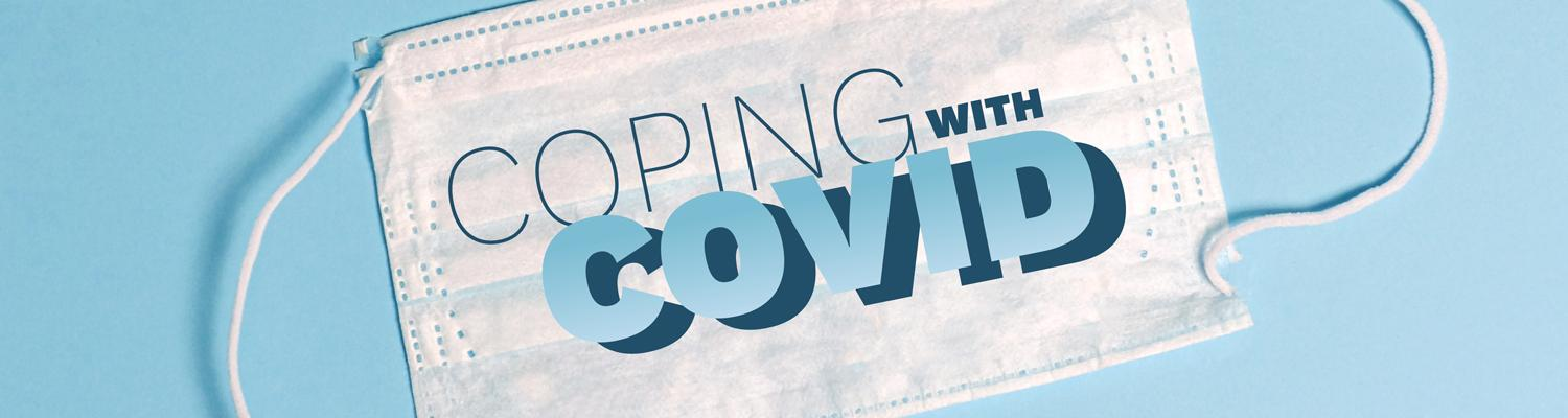 Coping with COVID video series