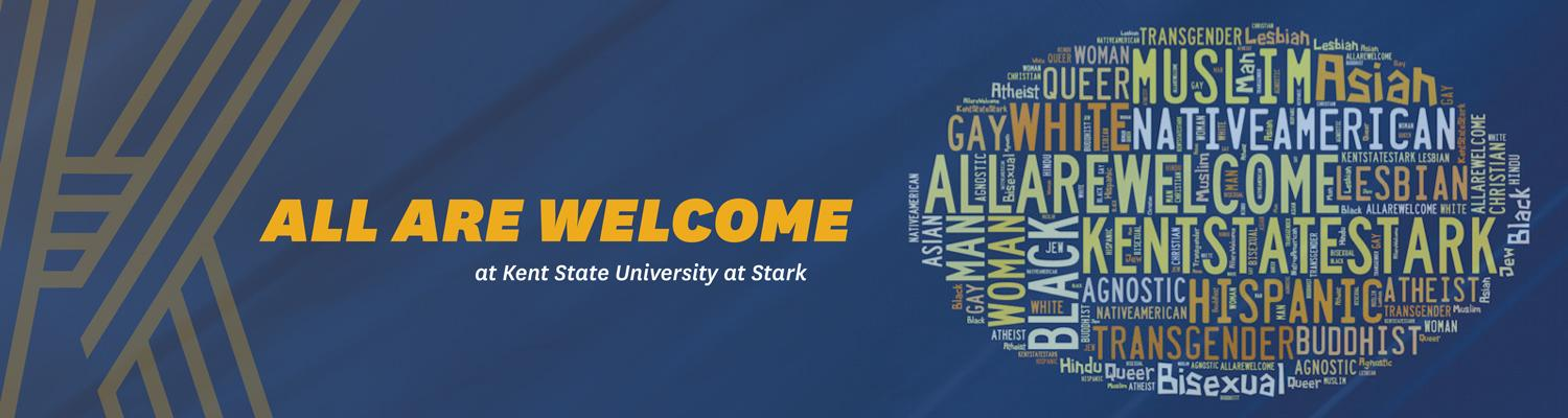 All are welcome at Kent State University at Stark