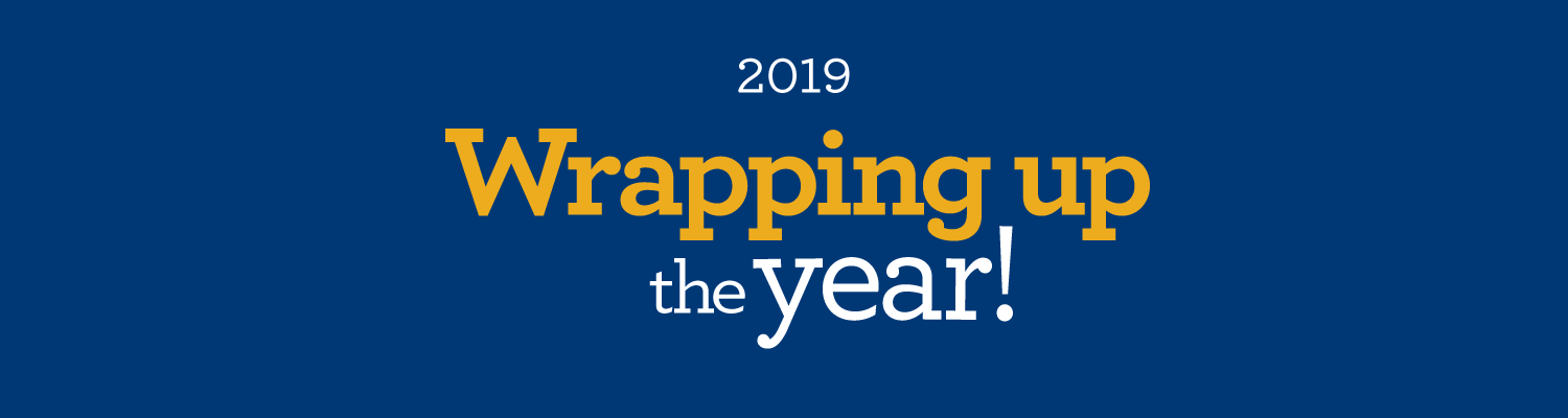 2019 Wrapping up the year!