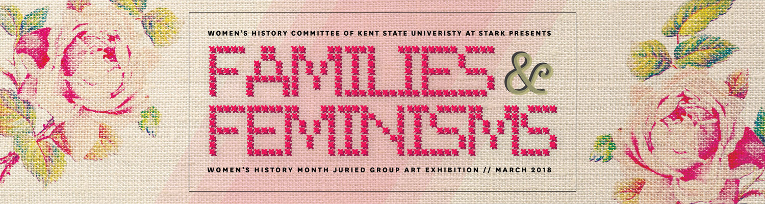 Families & Feminisms Juried Exhibition