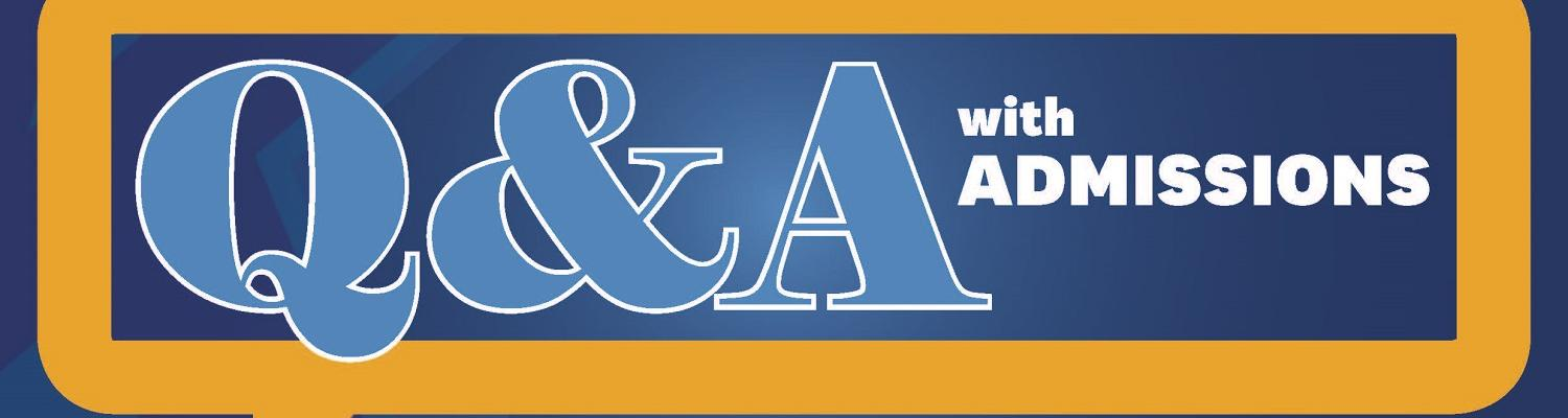 Q&A with Admissions