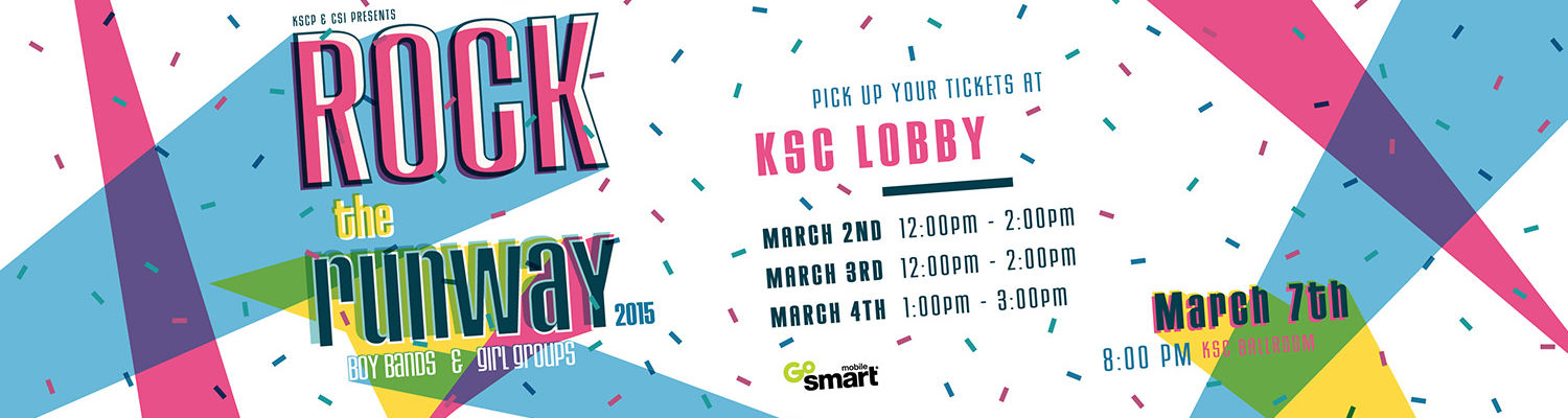 K S C P and the C S I presents Rock the Runway. Pick up your tickets at the Kent Student Center lobby March 2nd noon to 2 p m, March 3rd noon to 2 p m, and March 4th 1 to 3 p m. The event is March 7th at 8 p m in the K S C Ballroom.