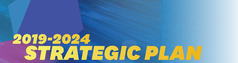 2019-2024 Strategic Plan Banner