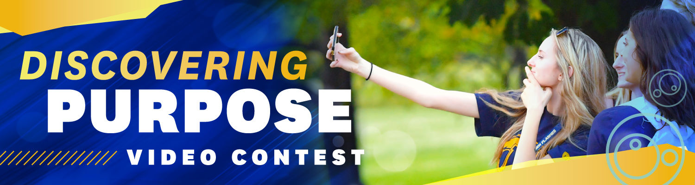 Discovering Purpose Video Contest