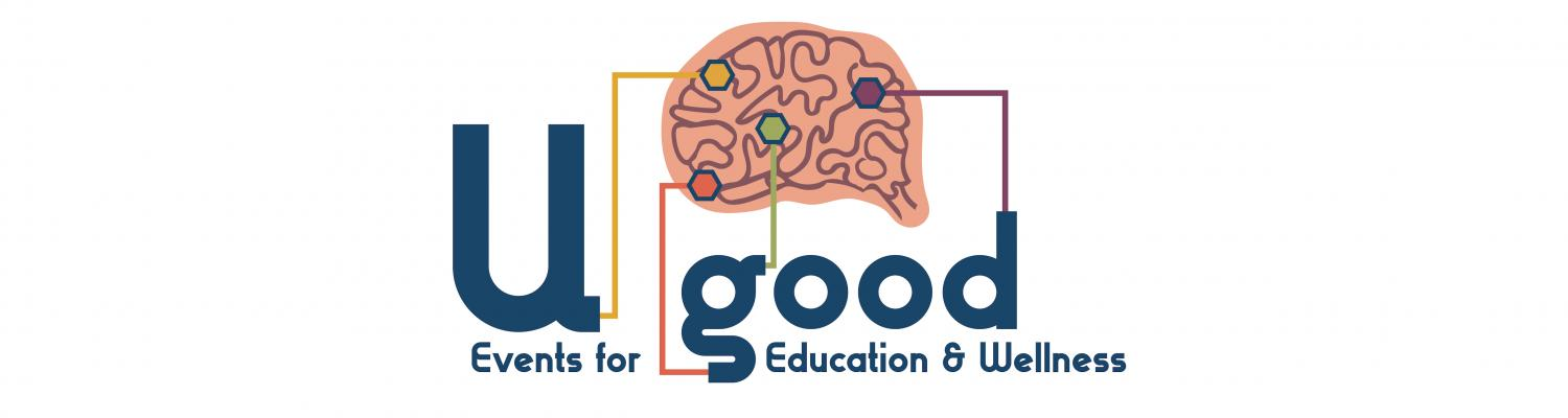 U Good graphic states events for education and wellness with a picture of brain