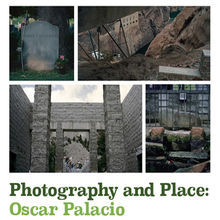 Photography and Place: Oscar Palacio