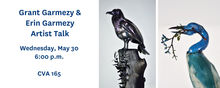 Grant and Erin Garmezy artist talk, Wednesday, May 30 6pm, CVA 165