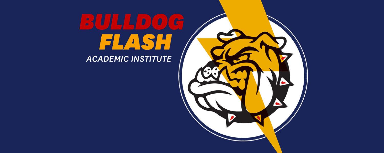 Bulldog Flash Academic Institute