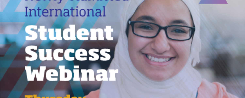 Newly-Admitted International Student Success Webinar