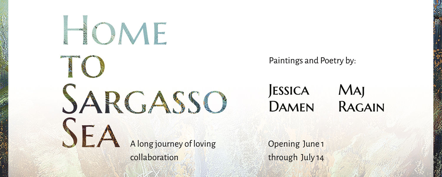 Home to Sargasso Sea June 1 - July 4 at the KSU Downtown Gallery