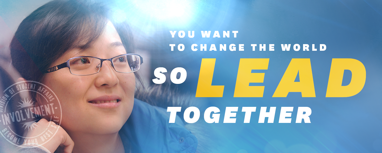 You want to change the world, so LEAD together