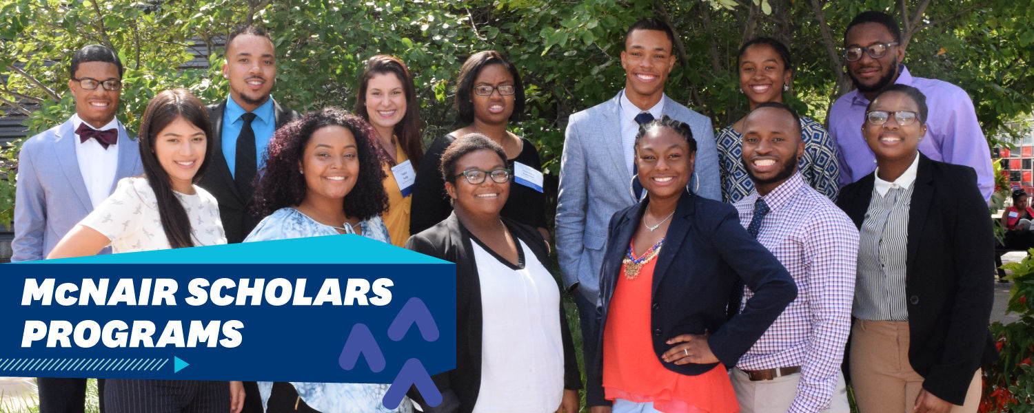 "Image with text that reads, ""mcnair scholars programs."""