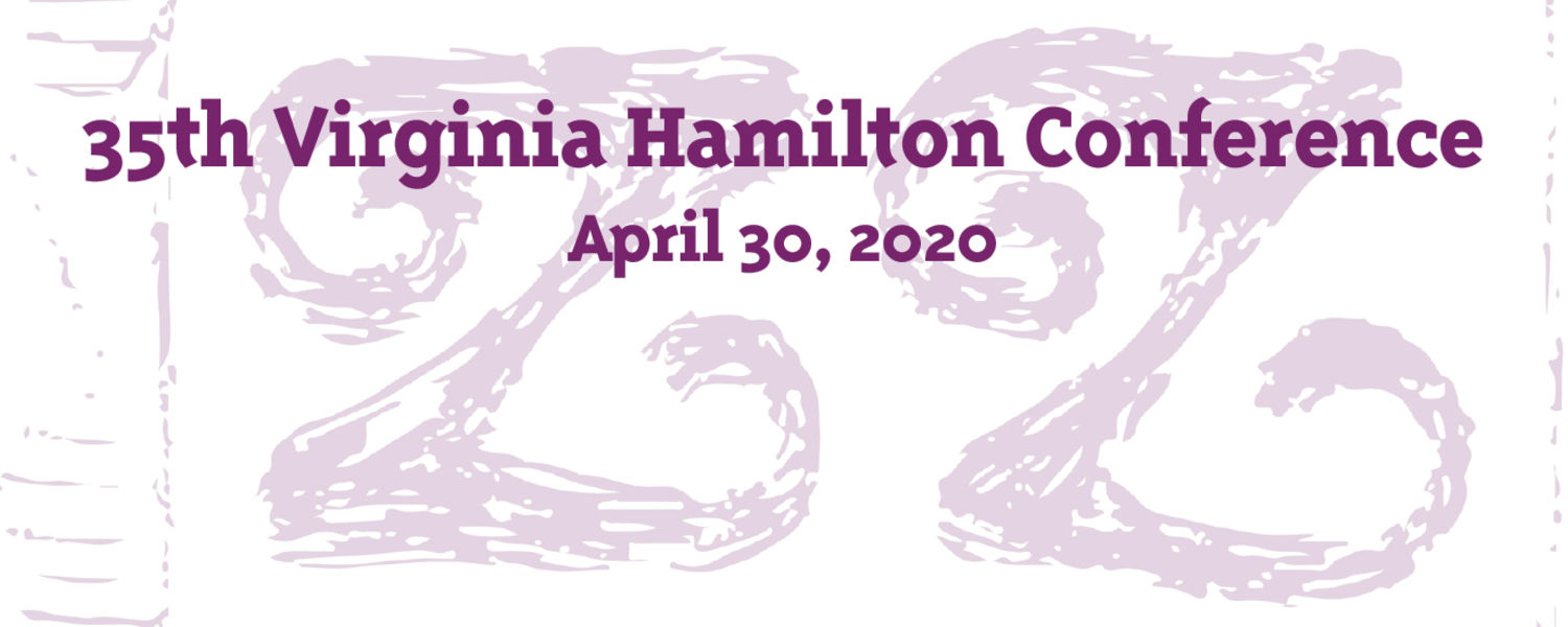 35th Virginia Hamilton Conference, April 30, 2020